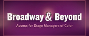 Broadway & Beyond: Access for Stage Managers of Color Will Host Résumé&n Photo