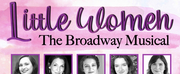 Heritage Players Announce Casting For LITTLE WOMEN THE BROADWAY MUSICAL Photo