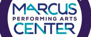 The Marcus Performing Arts Center Announces 50th Anniversary Celebration