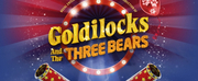 St Helens Announce All-New GOLDILOCKS For Christmas Pantomime 2021 Photo