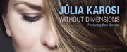 Vocalist JúliaKarosis WITHOUT DIMENSIONS Is Out Now Photo