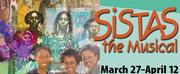 Black Theatre Troupe Presents SISTAS! The Musical