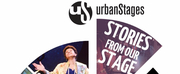 Urban Stages to Present STORIES FROM OUR STAGE Photo