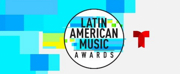 LATIN AMERICAN MUSIC AWARDS to Take Place on October 17