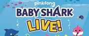 BABY SHARK LIVE! at the North Charleston PAC Postponed