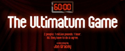 World Premiere Of New Play, THE ULTIMATUM GAME Live Streams On Sunday