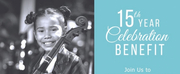 Education Through Music-Los Angeles Announces 15th Year Celebration Benefit To Keep The Mu Photo