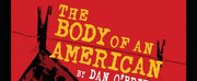 Hudson Theatre Works Presents The New Jersey Premiere Of THE BODY OF AN AMERICAN