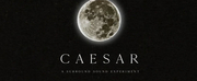 CAESAR – A SURROUND SOUND EXPERIMENT Announces New May Dates Photo