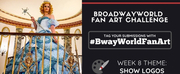 Check Out Week 7 Submissions of #BwayWorldFanArt and Get Drawing For Week 8!