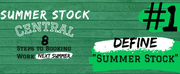 """Student Blog: Summer Stock Central: Personal Intro + Step #1 