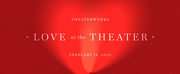 TheaterWorks Will Present LOVE AT THE THEATER on Valentine\