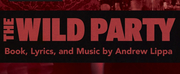 Centre Stage Presents THE WILD PARTY At The Playhouse Theatre