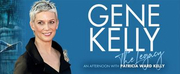 GENE KELLY: THE LEGACY Comes to QPAC
