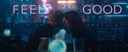 VIDEO: Netflix Releases Trailer for FEEL GOOD