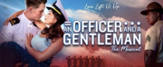 First National Tour of AN OFFICER AND A GENTLEMAN Comes to The Granada Theatre