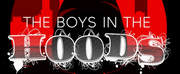 You Create Your Own Destiny Entertainment Company To Present THE BOYS IN THE HOODS