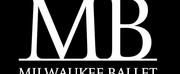 Milwaukee Ballet Announces Return to Live Performances at the Marcus Performing Arts Cente