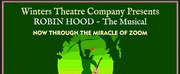 Winters Theatre Company Presents Virtual Production of ROBIN HOOD Photo