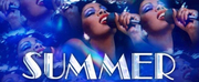 SUMMER: THE DONNA SUMMER MUSICAL at The Hippodrome Theatre Rescheduled for February 2021