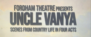 BWW Blog: Fordham Zoom Theatre - First-Year Actors First Encounter with Uncle Vanya and Ma Photo