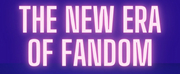 Student Blog: The New Era of Fandom Photo