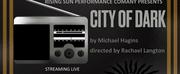 Rising Sun Performance Company Announces Hybrid Premiere of CITY OF DARK Photo