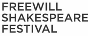 Freewill Shakespeare Festival Announces Plans for 2020 and 2021 Schedules