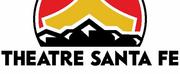 BWW Feature: Theatre Santa Fe to Present Virtual Theatre Walk Photo