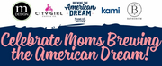 SAMUEL ADAMS Celebrates Moms Brewing the American Dream Photo
