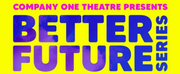BWW Interview: Jasmine Brooks And Summer L. Williams of BETTER FUTURE SERIES at Company On Photo