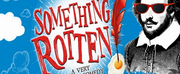 SOMETHING ROTTEN! Comes To Music Theatre of Idaho Tonight