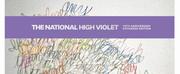 The National AnnounceHIGH VIOLET 10-Year Anniversary Triple LP