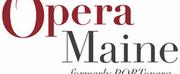 Opera Maine Postpones 2020 Season Until 2021
