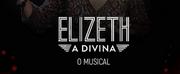 BWW Review: After a Successful Season in Rio De Janeiro, ELIZETH A DIVINA – O MUSICA Photo