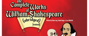 Corn Stock Theatre Presents THE COMPLETE WORKS OF WILLIAM SHAKESPEARE (ABRIDGED) [REVISED]