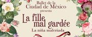 LA FILLE MAL GARDEE inicia su Temporada 2020 en México