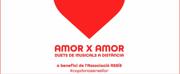 AMOR X AMOR hará por San Valentía el día de los duetos a distancia Photo
