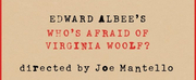 Broadway-Bound WHOS AFRAID OF VIRGINIA WOOLF? Finds a Home at the Booth Theatre