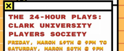 Clark University Players Presents 24 HOUR PLAYS Photo