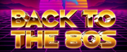The Firehouse Theatre Presents BACK TO THE 80s! Photo
