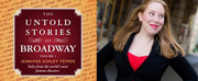 Join the BroadwayWorld Book Club with THE UNTOLD STORIES OF BROADWAY Vol. 1 and Discuss with Jennifer Ashley Tepper- Live Now!