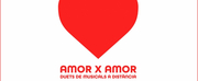 VIDEO: Over 100 Spanish Musical Theatre Performers Record 49 Videos of Love Duets for AMOR Photo