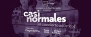 BWW Feature: CASI NORMALES - Concierto Acústico en el Foro Shakespeare