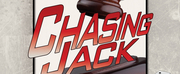 CHASING JACK Moves To Actors Temple Theatre Next Week