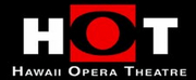 Hawaii Opera Theatre Will Launch HOT Digital Streaming Series Photo