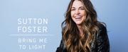City Center Announces Digital Concert, Sutton Foster | Bring Me to Light Photo