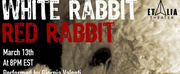 Et Alia Theater & Aurora Nova Present WHITE RABBIT RED RABBIT Photo