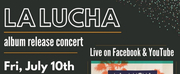 La Lucha Presents Online Album Release Concert Photo