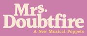 MRS. DOUBTFIRE Announces Digital Rush Policy
